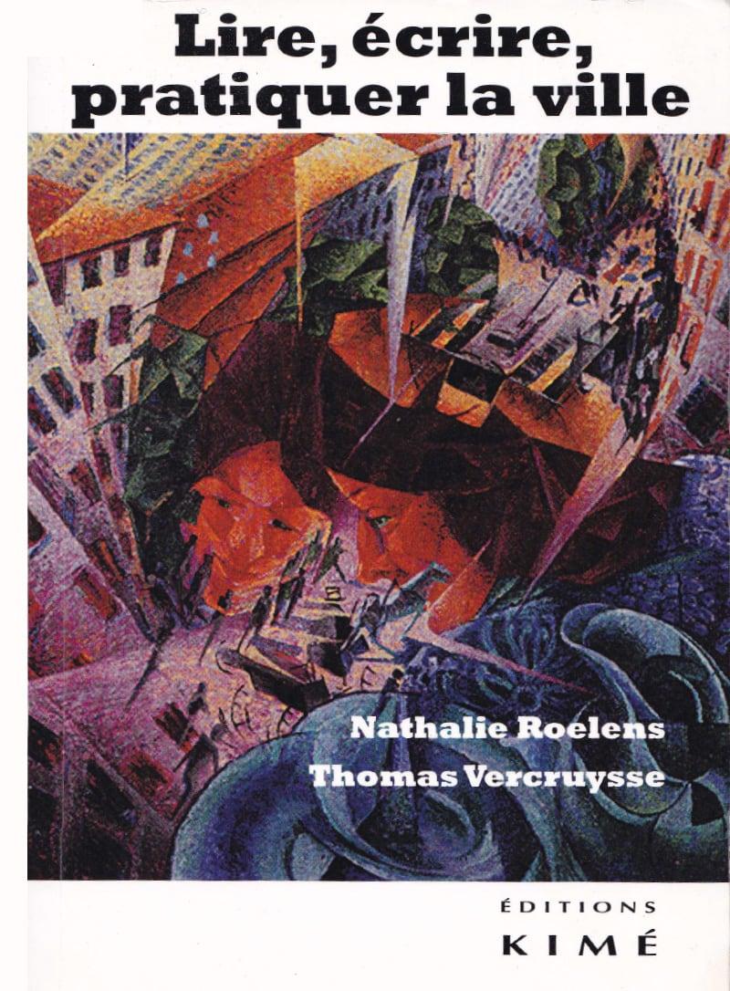 Lire écrire pratiquer la ville Nathalie Man